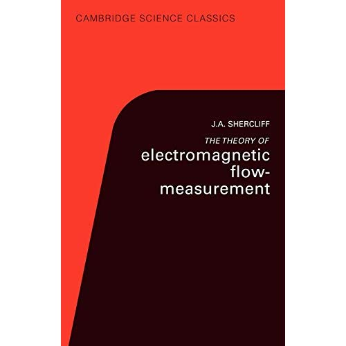 the Theory of Electromagnetic Flow-Measurement (Cambridge Science Classics)