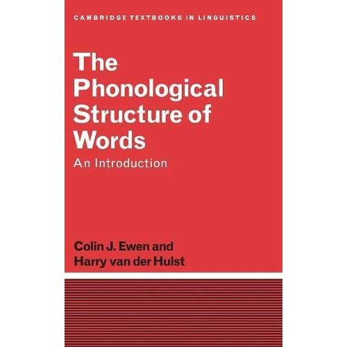 The Phonological Structure of Words: An Introduction (Cambridge Textbooks in Linguistics)