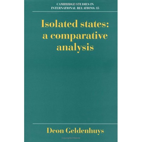Isolated States: A Comparative Analysis (Cambridge Studies in International Relations)