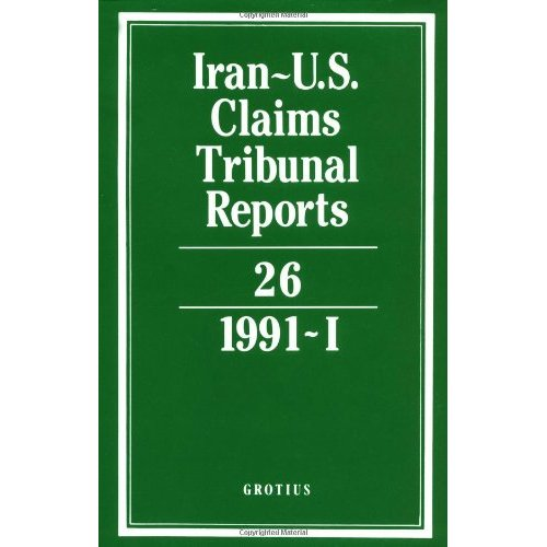 Iran-U.S. Claims Tribunal Reports: Volume 26: v. 26