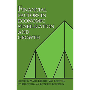 Financial Factors in Economic Stabilization and Growth