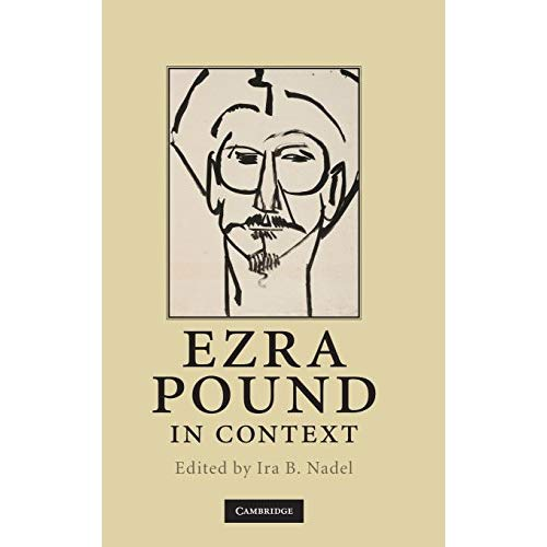 Ezra Pound in Context (Literature in Context)