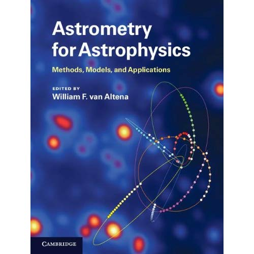 Astrometry for Astrophysics: Methods, Models, and Applications