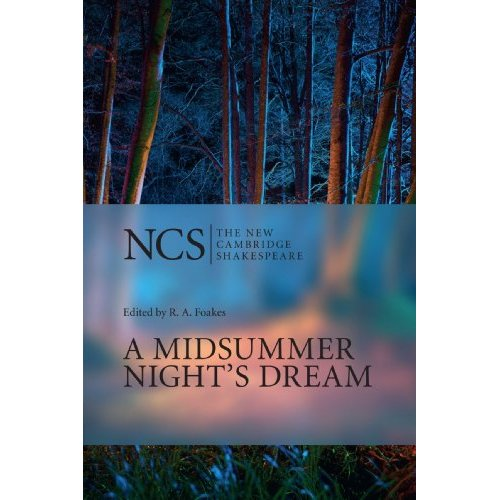 A Midsummer Night's Dream (The New Cambridge Shakespeare)