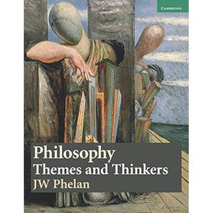 Philosophy: Themes and Thinkers (Cambridge International Examinations)