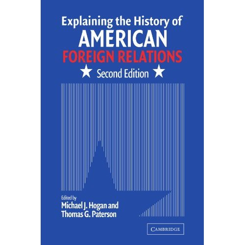 Explaining the History of American Foreign Relations