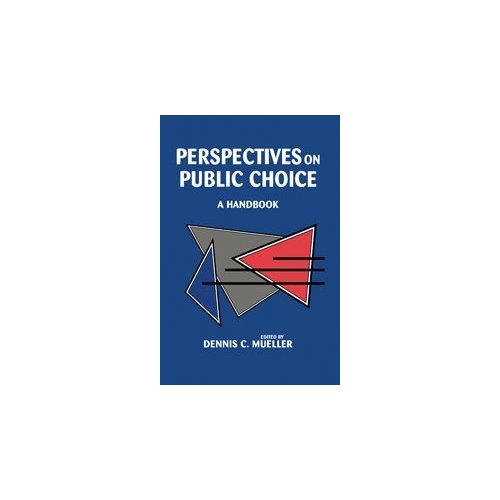 Perspectives on Public Choice: A Handbook
