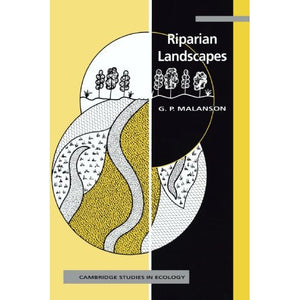 Riparian Landscapes (Cambridge Studies in Ecology)