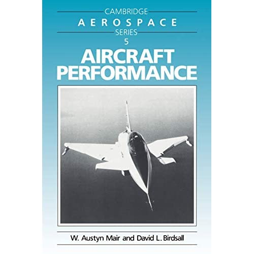 Aircraft Performance: 5 (Cambridge Aerospace Series, Series Number 5)