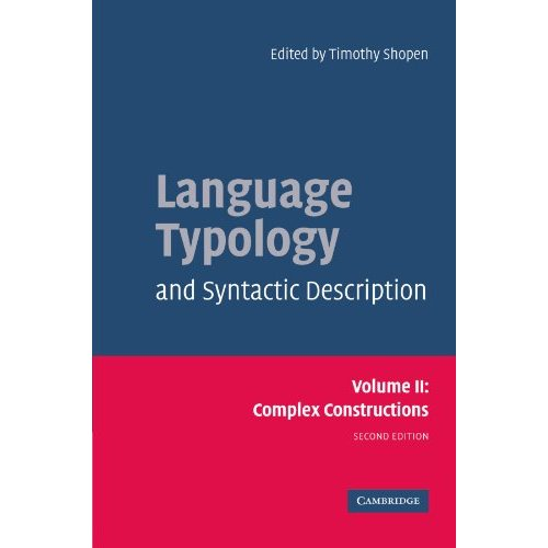 2: Language Typology and Syntactic Description: Complex Constructions v. 2 (Language Typology & Syntactic Description)