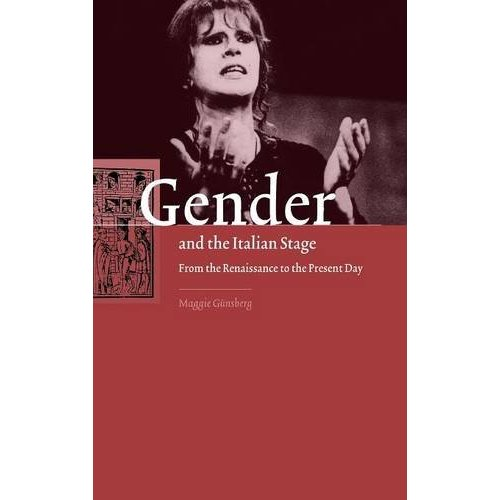 Gender and the Italian Stage