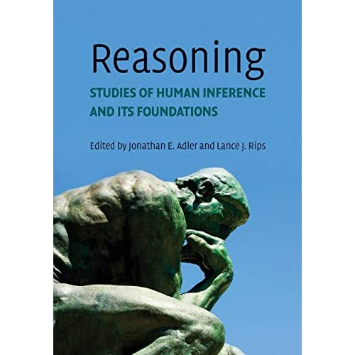 Reasoning: Studies of Human Inference and Its Foundations