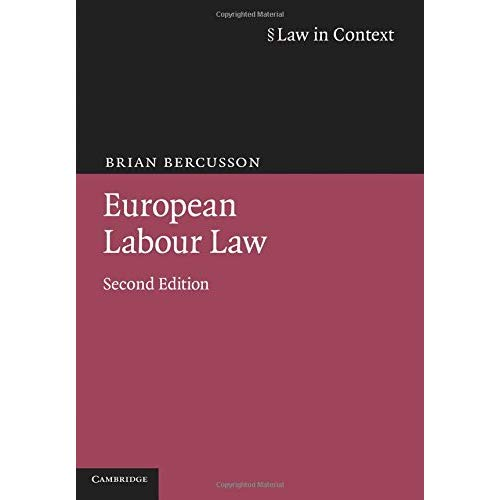 European Labour Law 2ed (Law in Context)