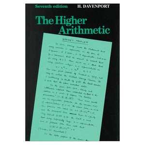 The Higher Arithmetic: An Introduction to the Theory of Numbers