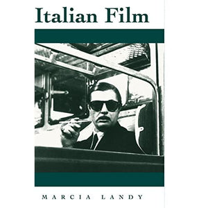 Italian Film (National Film Traditions)