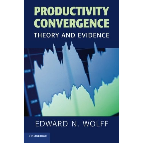 Productivity Convergence: Theory and Evidence (Cambridge Surveys of Economic Literature)