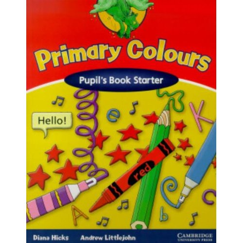 Primary Colours Pupil's Book Starter
