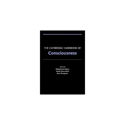 The Cambridge Handbook of Consciousness (Cambridge Handbooks in Psychology)