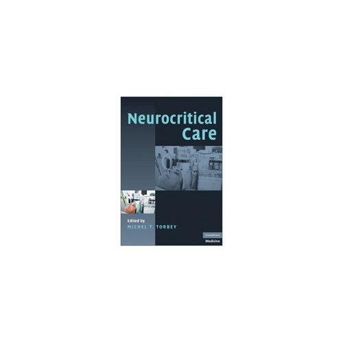 Neurocritical Care (Cambridge Medicine (Hardcover))