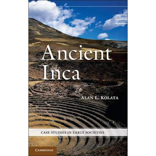 Ancient Inca (Case Studies in Early Societies)