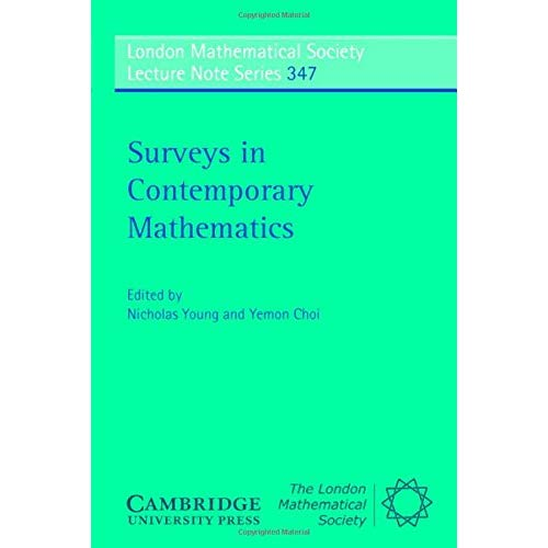 Surveys in Contemporary Mathematics (London Mathematical Society Lecture Note Series)
