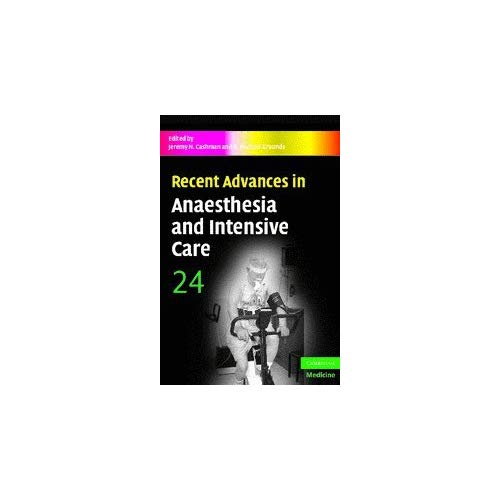Recent Advances in Anaesthesia and Intensive Care: 24