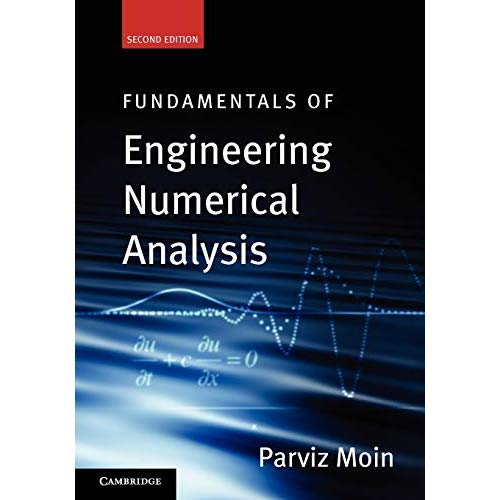 Fundamentals of Engineering Numerical Analysis: Second Edition