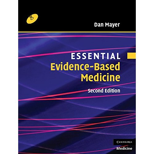 Essential Evidence-based Medicine with CD-ROM (Essential Medical Texts for Students and Trainees)