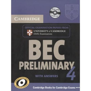 Cambridge BEC 4 Preliminary Self-study Pack (Student's Book with answers and Audio CD): Examination Papers from University of Cambridge ESOL Examinations (BEC Practice Tests)
