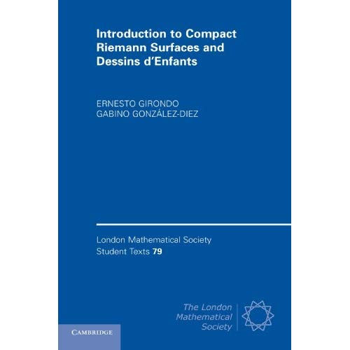 Introduction to Compact Riemann Surfaces and Dessins d-Enfants (London Mathematical Society Student Texts)