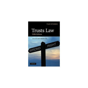 Trusts Law: Text and Materials (Law in Context)