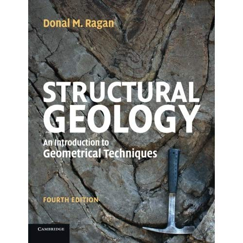 Structural Geology: An Introduction To Geometrical Techniques