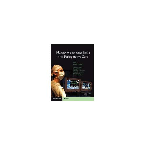 Monitoring in Anesthesia and Perioperative Care (Cambridge Medicine (Hardcover))