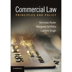 Commercial Law: Principles and Policy