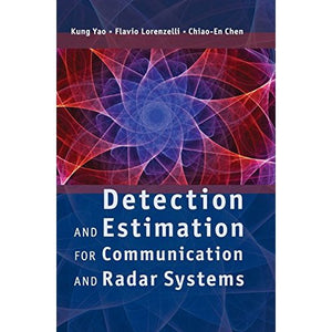 Detection and Estimation for Communication and Radar Systems