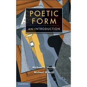 Poetic Form: An Introduction (Cambridge Introductions to Literature (Hardcover))