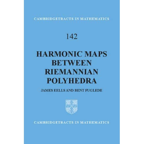 Harmonic Maps between Riemannian Polyhedra (Cambridge Tracts in Mathematics)