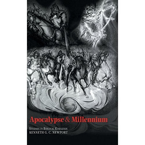 Apocalypse and Millennium: Studies in Biblical Eisegesis