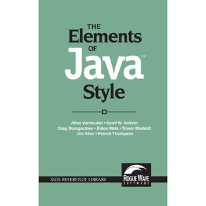 The Elements of Java- Style (SIGS Reference Library)
