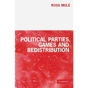 Political Parties, Games and Redistribution