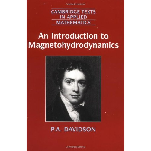 25: Introduction Magnetohydrodynamics (Cambridge Texts in Applied Mathematics)