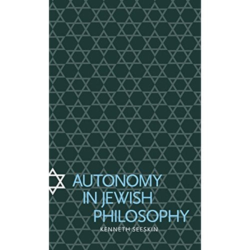 Autonomy in Jewish Philosophy