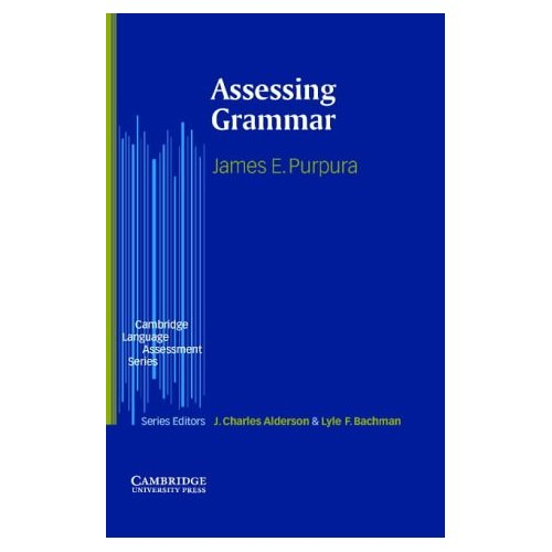 Assessing Grammar (Cambridge Language Assessment)