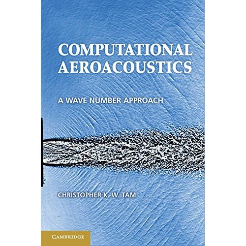 Computational Aeroacoustics: A Wave Number Approach (Cambridge Aerospace Series)