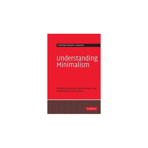 Understanding Minimalism (Cambridge Textbooks in Linguistics)