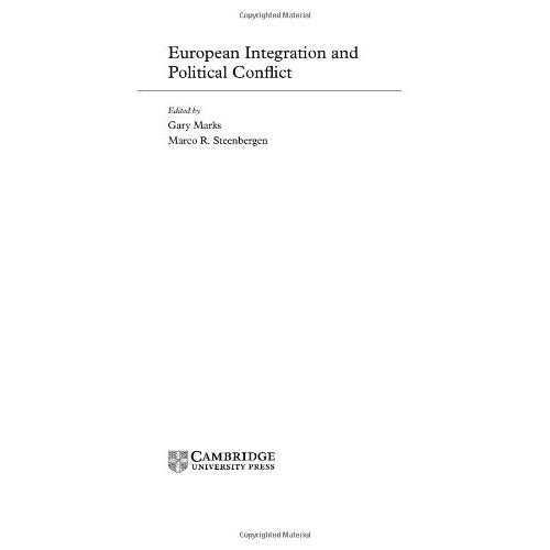 European Integration and Political Conflict (Themes in European Governance)