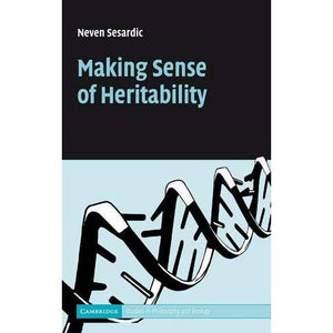 Making Sense of Heritability (Cambridge Studies in Philosophy and Biology)