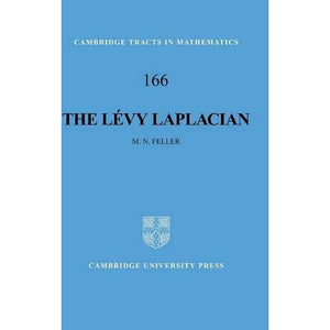 The Lévy Laplacian (Cambridge Tracts in Mathematics)