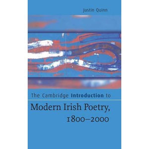 The Cambridge Introduction to Modern Irish Poetry, 1800–2000 (Cambridge Introductions to Literature)