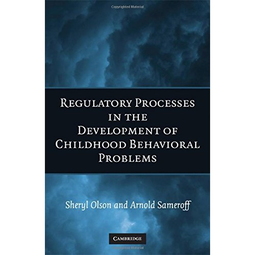 Biopsychosocial Regulatory Processes in the Development of Childhood Behavioral Problems